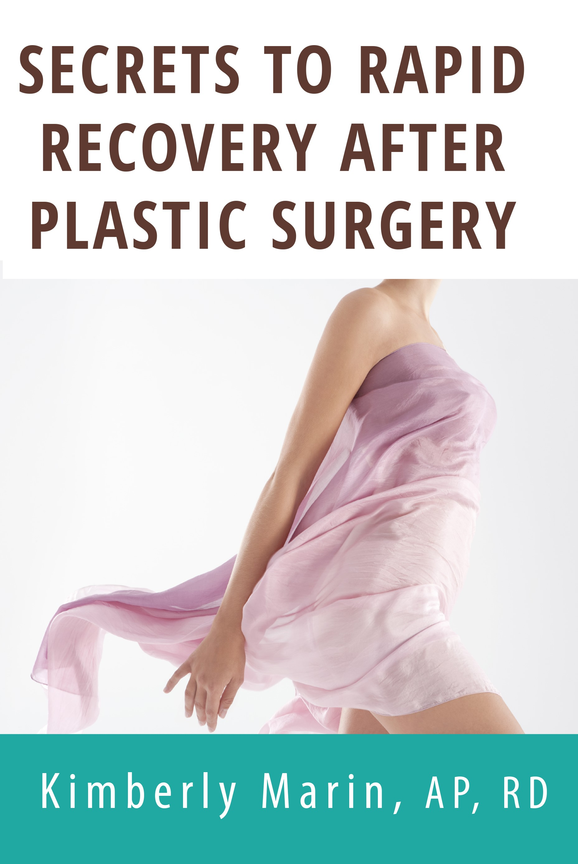 Secrets To Rapid Recovery After Plastic Surgery