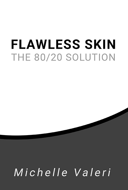 Flawless Skin The 80/20 Solution
