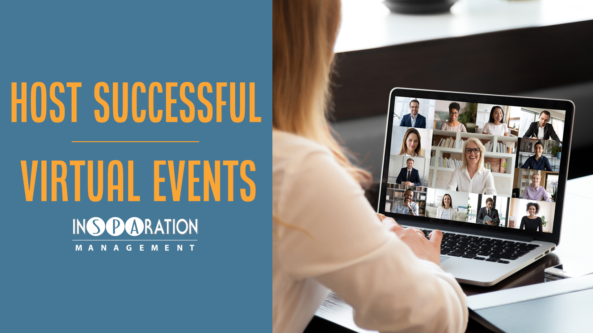 Strategies on How to Plan and Host Successful Virtual Events!