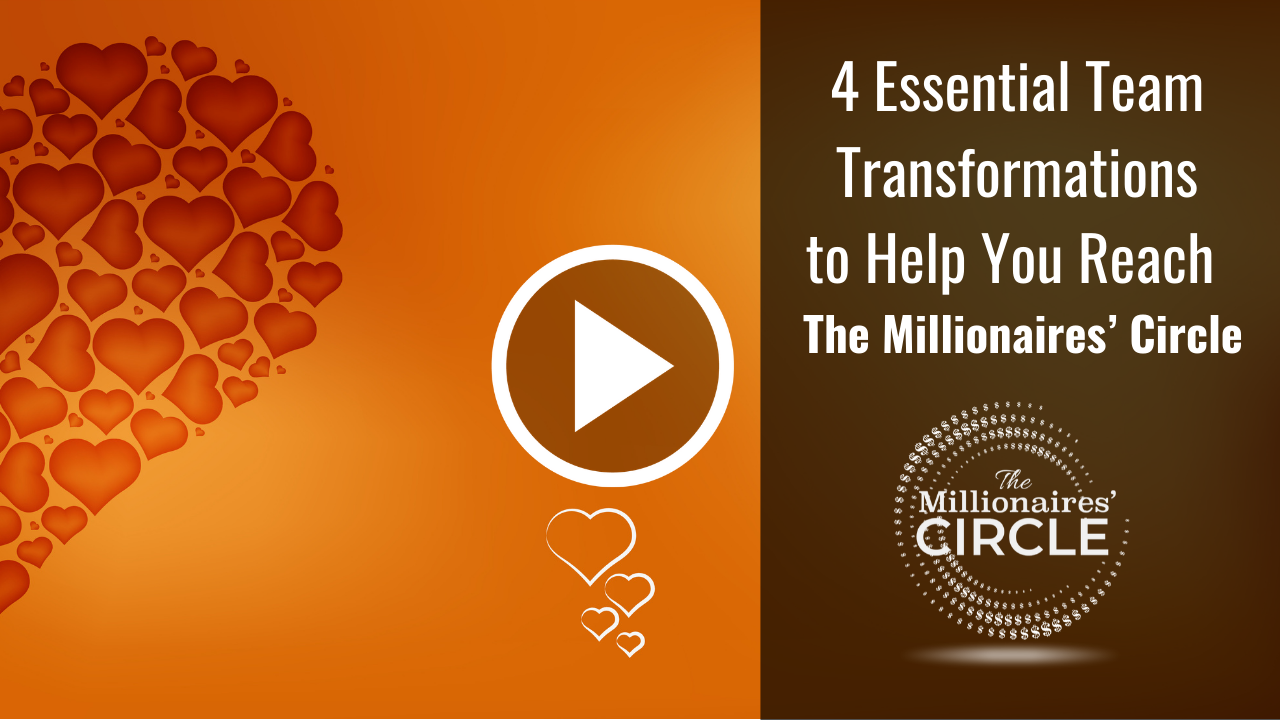 4 Essential Team Transformations to help you reach the Millionaires' Circle