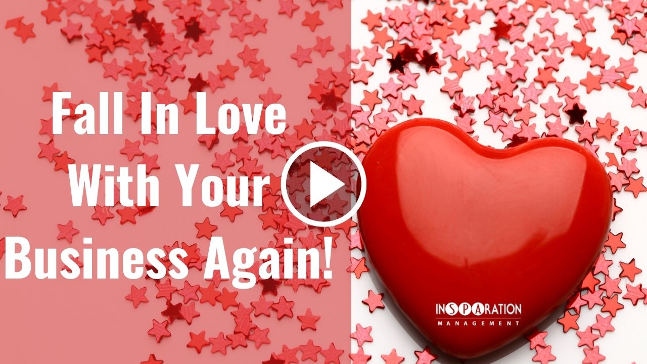 Fall-in-love-with-your-Business-again