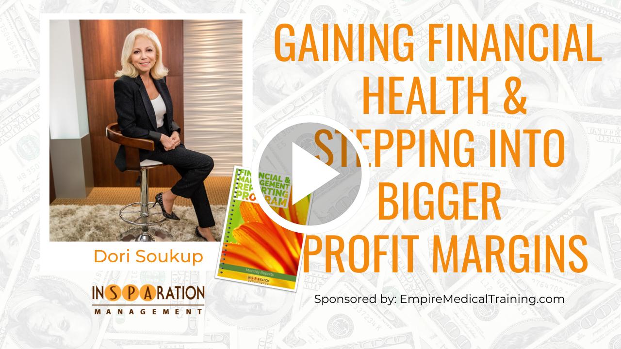 Gaining Financial Health & Stepping Into Bigger Profit Margins